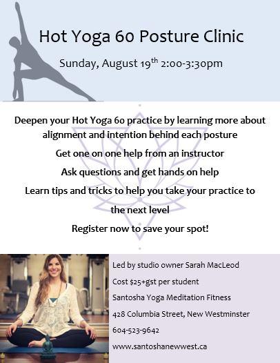 Hot Yoga 60 Posture Clinic - Santosha Yoga
